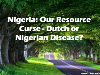 Empressr Nigeria: Our Resource Curse - Dutch or Nigerian Dis