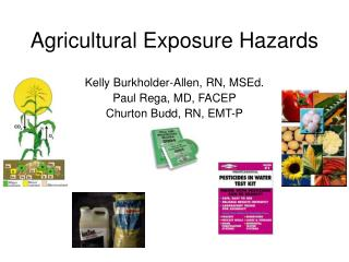 Agricultural Exposure Hazards