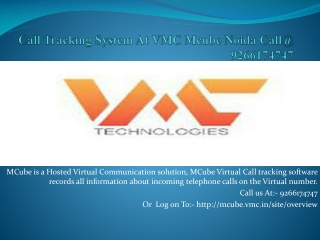 Call Tracking System At VMC Mcube Noida Call@ 9266174747