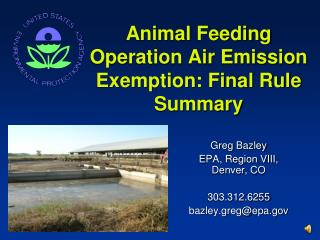 Animal Feeding Operation Air Emission Exemption: Final Rule Summary