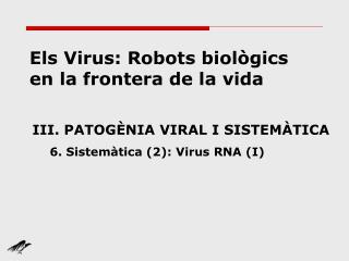 Els Virus: Robots biol gics en la frontera de la vida