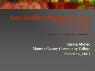 Intermediate Algebra On-line MichMATYC 2001 It s DEEP