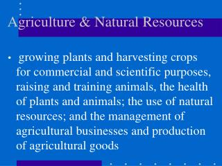 Agriculture  Natural Resources