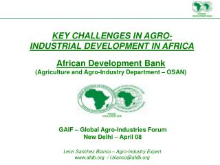 KEY CHALLENGES IN AGRO-INDUSTRIAL DEVELOPMENT IN AFRICA