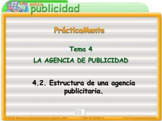 4.2. Estructura de una agencia publicitaria.