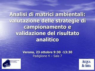 Analisi di matrici ambientali: valutazione delle strategie di ...