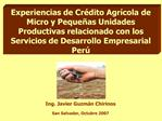 Experiencias de Cr dito Agr cola de Micro y Peque as Unidades Productivas relacionado con los Servicios de Desarrollo Em