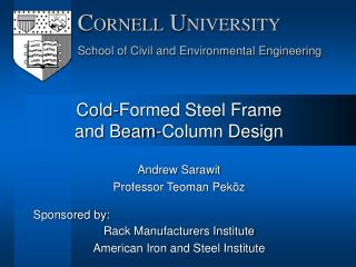 Cold-Formed Steel Frame and Beam-Column Design