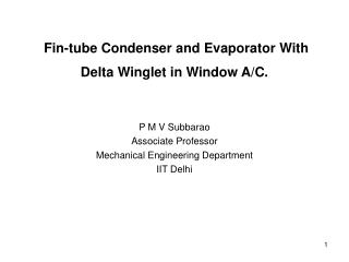 Fin-tube Condenser and Evaporator With Delta Winglet in Window AC.