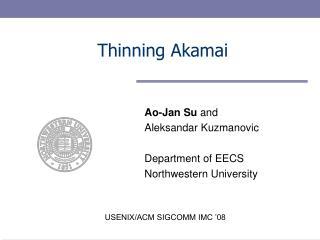 Thinning Akamai