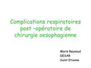 Complications respiratoires post