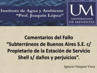 Comentarios del Fallo  Subterr neos de Buenos Aires S.E. c