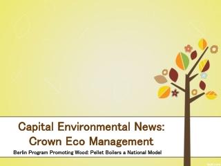 Capital Environmental News: Crown Eco Management