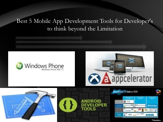 Best 5 Mobile App Development Tools for Developer's to think