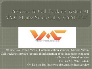 Professional Call Tracking System At VMC Mcube Noida