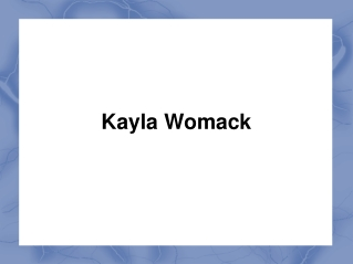 Kayla Womack | Kayla Yvette Womack