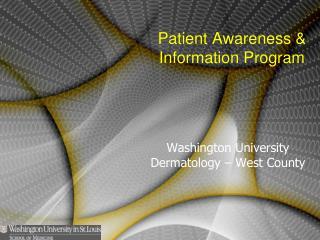 Washington University Dermatology   West County