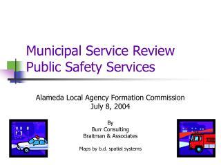 Municipal Service Review Public Safety Services