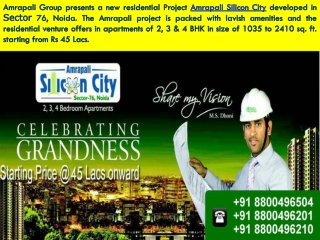 Amrapali Silicon City Noida Brings 2 BHk Flats