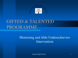 GIFTED  TALENTED PROGRAMME