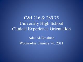CI 216  289.75 University High School Clinical Experience ...
