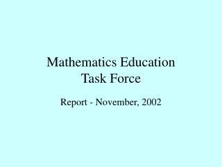 Mathematics Education Task Force