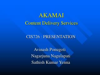 AKAMAI Content Delivery Services