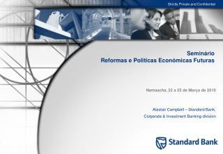 Semin rio  Reformas e Politicas Econ micas Futuras