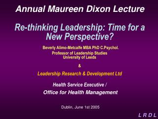 Annual Maureen Dixon Lecture Re-thinking Leadership: Time for ...
