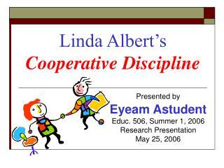 Linda Albert s Cooperative Discipline
