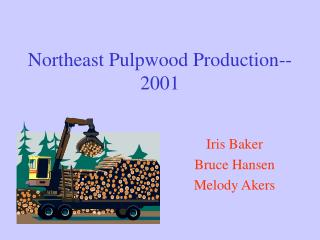 Northeast Pulpwood Production--2001
