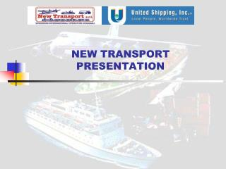 NEW TRANSPORT PRESENTATION