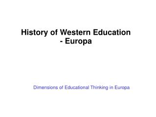 Dimensions of Educational Thinking in Europa