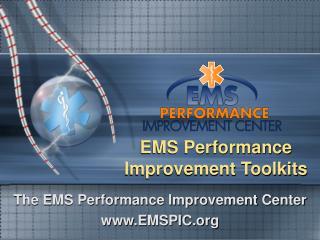 EMS Performance Improvement Toolkits