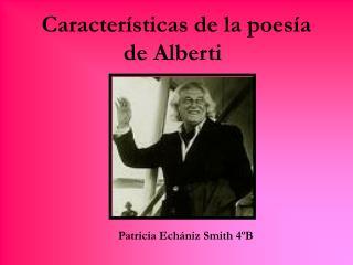 Caracter sticas de la poes a de Alberti
