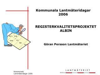 Kommunala Lantm teridagar 2006