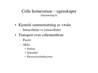 Celle homeostase