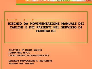 RISCHIO DA MOVIMENTAZIONE MANUALE DEI CARICHI E DEI ...