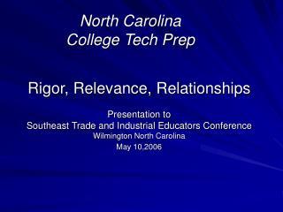 North Carolina College Tech Prep