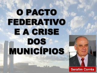 o pacto federativo e a crise dos municípios - maio 2011