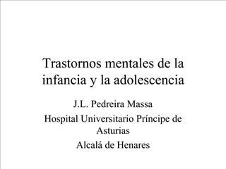 Trastornos mentales de la infancia y la adolescencia