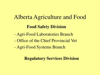 Alberta Agriculture and Food