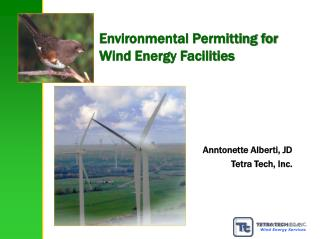 Environmental Permitting for  Wind Energy Facilities