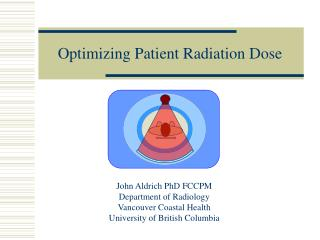 Optimizing Patient Radiation Dose