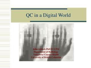 QC in a Digital World
