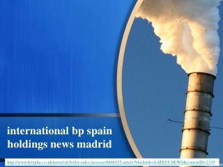 international bp spain holdings news madrid, Oil boiler sale
