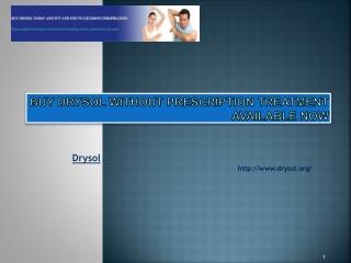 Buy Drysol Without Prescription Treatment Available Now