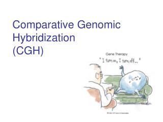Comparative Genomic Hybridization CGH