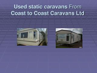 Used static caravans