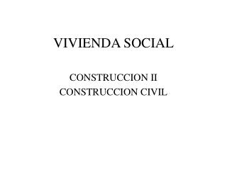 VIVIENDA SOCIAL